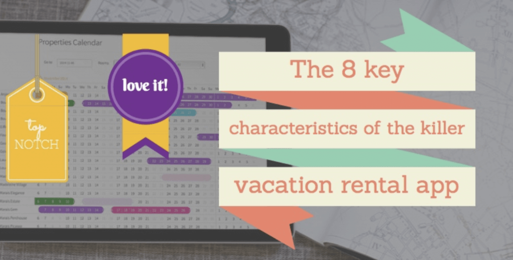 The 8 key characteristics of the killer vacation rental app